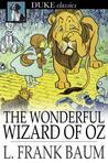 The Wonderful Wizard of Oz (Oz #1)