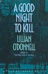 A Good Night to Kill (Norah Mulcahaney, #12)