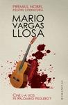 Cine l-a ucis pe Palomino Molero? by Mario Vargas Llosa