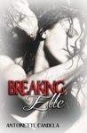 Breaking Elle (Break Me, #1)