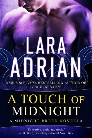 A Touch of Midnight (Midnight Breed, #0.5) by Lara Adrian