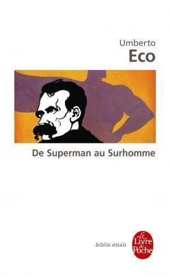 De Superman au Surhomme por Umberto Eco, Myriem Bouzaher