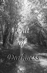 Out of Darkness (Collection of Short Stories,#1)