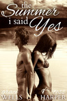 The Summer I Said Yes