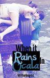 When It Rains In Ocala
