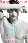 If Only Once (The Martelli Brothers, #2)