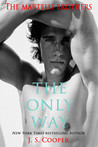 The Only Way (The Martelli Brothers, #3)