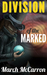 Division of the Marked (The Marked #1)