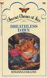 Breathless Dawn (Second Chance at Love, No. 94)