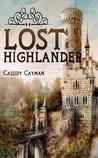 Lost Highlander (Lost Highlander, #1)