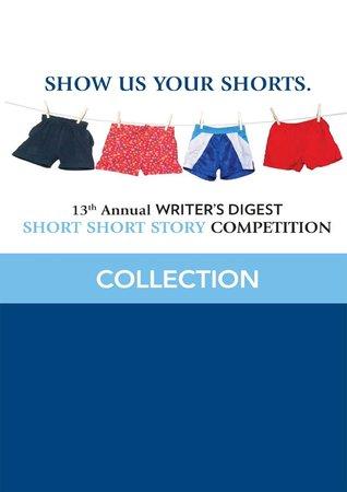 Descarga gratuita de Amazon ebooks 13th Annual Writer's Digest Short Short Story Competition Collection
