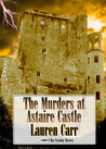 The Murders at Astaire Castle (Mac Faraday Mystery, #5)