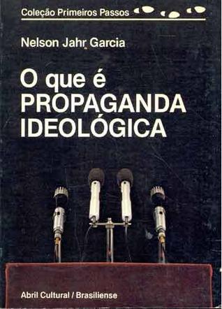 O que é Propaganda Ideológica