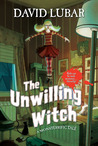The Unwilling Witch (A Monsterrific Tale, #3)