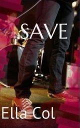 Save (Save Me, #1)