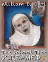 The School That Screamed