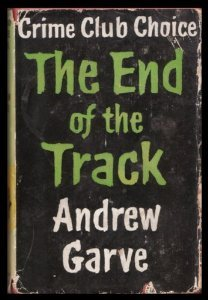 The End of the Track by Andrew Garve