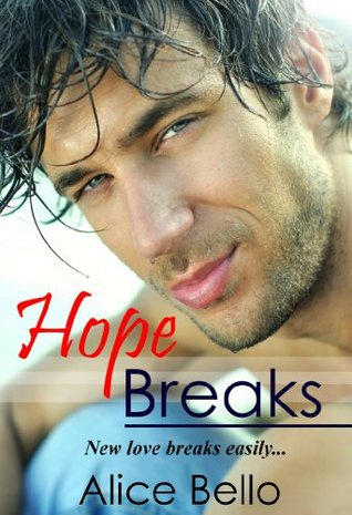 Hope Breaks
