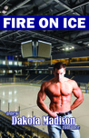Fire on Ice (Fire on Ice #1)