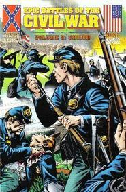 Epic Battles Of The Civil War Shiloh Marvel Comics (Historical Comics Epic Battles Of The Civil War, Volume 2)