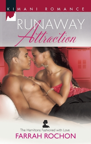 Runaway Attraction (The Hamiltons: Fashioned with Love, #3)