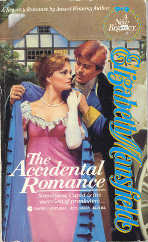 The Accidental Romance by Elizabeth Mansfield