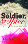 Soldier and Spice - An Army Wife's Life