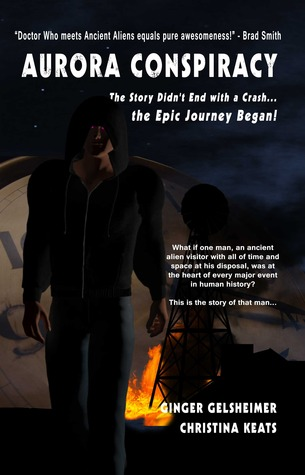 Aurora Conspiracy: The Story Didn't End with a Crash ... the Epic Journey Began! (Book #1)