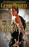 A Laird For Christmas (The Highland Bachelors, #1)