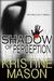 Shadow of Perception (Book 2 CORE Shadow Trilogy) by Kristine Mason