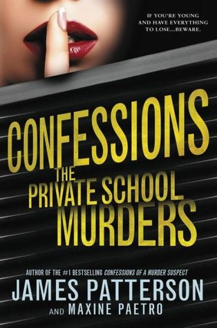 Confessions: The Private School Murders(Confessions 2)
