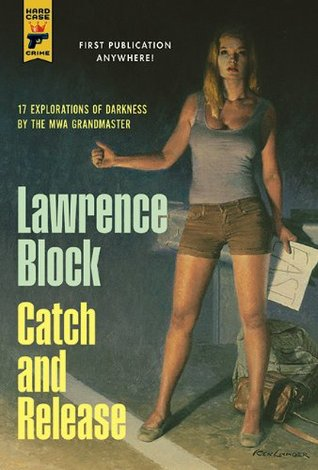 Catch and Release - Lawrence Block