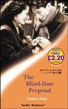 The Blind Date Proposal by Jessica Hart