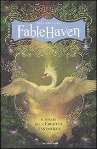 Fablehaven: Il rifugio delle creature fantastiche (Fablehaven, #1)