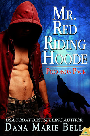 Mr. Red Riding Hoode by Dana Marie Bell
