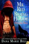 Mr. Red Riding Hoode (Poconos Pack, #2 )