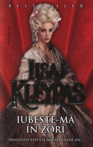 Ebook Iubește-mă în zori by Lisa Kleypas read!