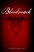 Bloodmark (Bloodmark Saga, #1)