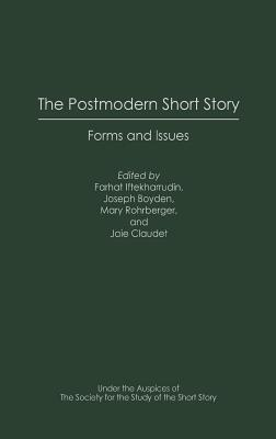 The Postmodern Short Story: Forms and Issues