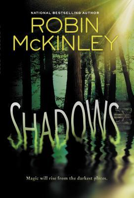 Shadows, by Robin McKinley