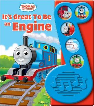 Thomas the Tank Engine: It is Great to Be an Engine (Interactive Music Book)