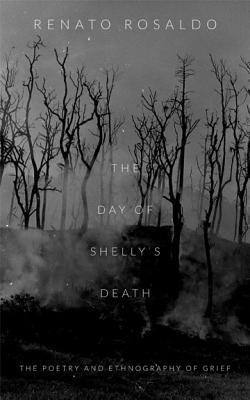 The Day of Shelly's Death: The Poetry and Ethnography of Grief