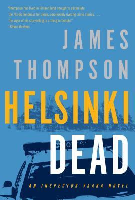 Helsinki Dead (Inspector Kari Vaara, #5)