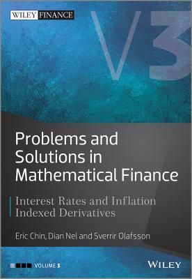 Problems and Solutions in Mathematical Finance: Interest Rates and Inflation Indexed Derivatives