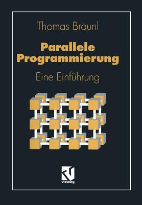 Parallele Programmierung: Eine Einfuhrung