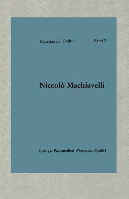 Politische Betrachtungen Uber Die Alte Und Die Italienische Geschichte: Ubersetzt Und Eingeleitet Von Friedrich Von Oppeln-Bronikowski