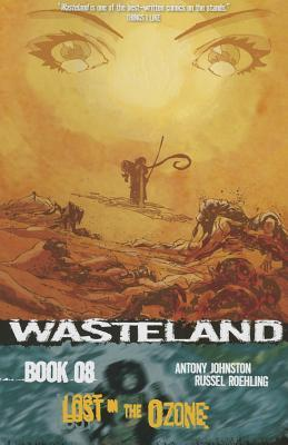 Wasteland Book 8: Lost in the Ozone