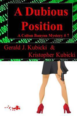 A Dubious Position(Colton Banyon Mysteries 7)
