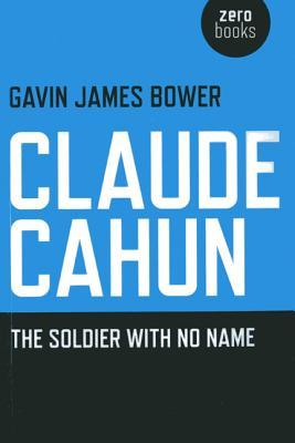 Claude Cahun: The Soldier with No Name