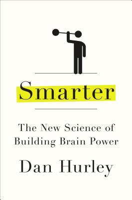 smarter-the-new-science-of-building-brain-power